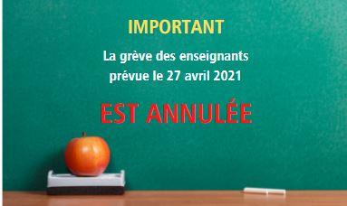 27 avril 2021 : Grève des enseignantes et des enseignants ANNULÉE